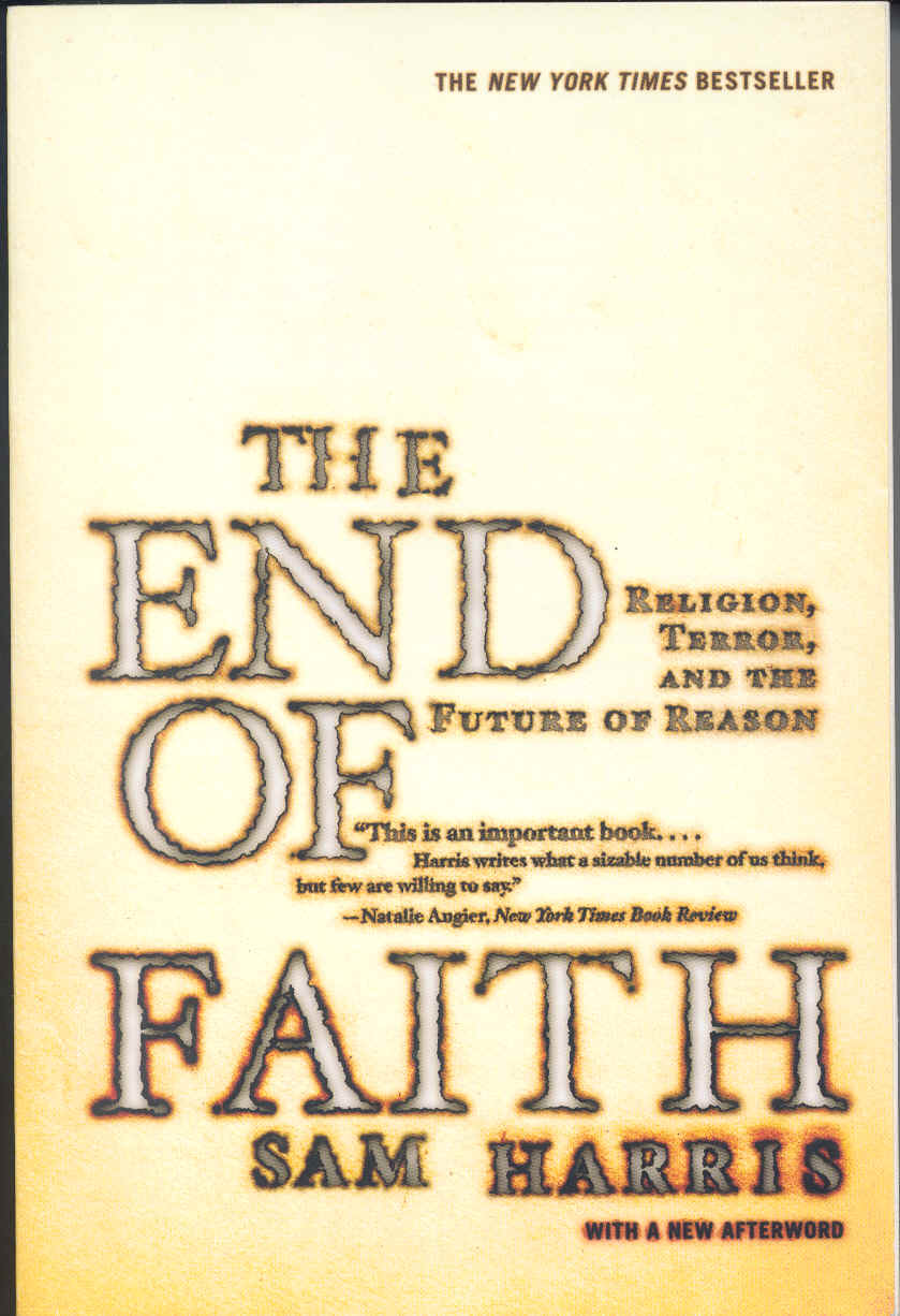 the end of faith by sam harris essay Complete summary of sam harris' book: the end of faith, religion,terror, and the future of reason this summary of the ideas fromsam harris' book the end.